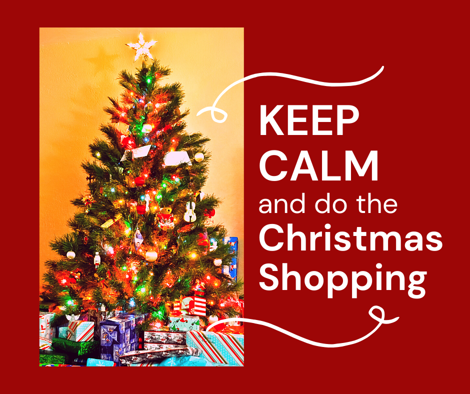 An image of a decorated Christmas tree with gifts in front is on the left. On the right it says KEEP CALM and do the Christmas shopping in white on a dark red background.
